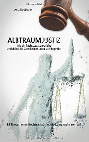 Albtraum Justiz, eine Anwältin berichtet über Personalmangel in der Justiz